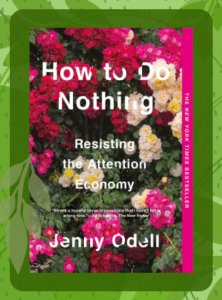 book cover for How to Do Nothing featuring lots of pink, red, and white flowers