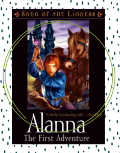 The cover for Alanna featuring artwork of a fierce looking young woman, holding a sword with her horse next to her.
