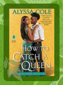 The cover for How to Catch a Queen featuring the two main characters, a Black man and woman, lightly embracing.